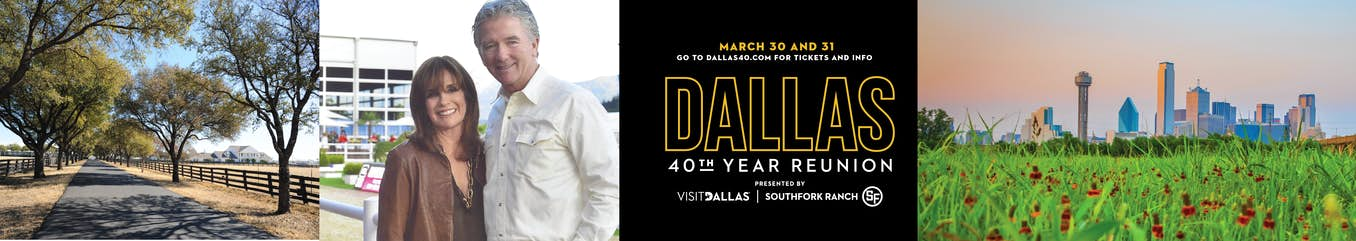 Dallas 40th Year Reunion - March 30 & 31