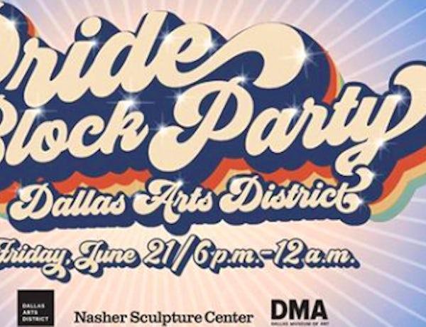 Dallas Arts District Pride Block Party
