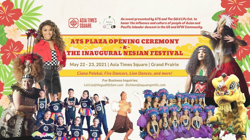Grand Opening of the ATS Plaza and The FIRST Annual Nesian Festival