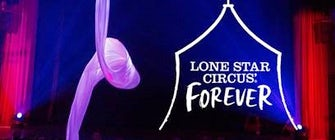 Lone Star Circus: Forever