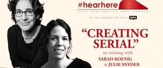 Creating Serial: An Evening with Sarah Koenig & Julie Snyder