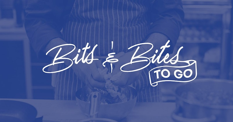 12th Annual Bits and Bites - To Go!