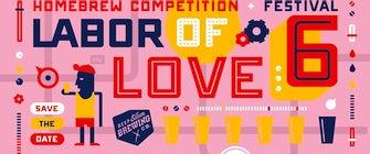 Labor of Love Homebrew Festival