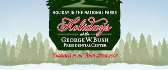 Special Exhibit - Holiday in the National Parks: Christmas at the White House 2007