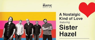 Celebrate Valentine's Day with Sister Hazel at The Rustic