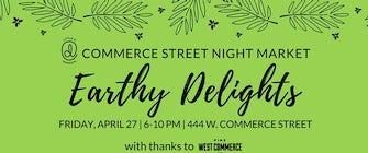 Commerce Street Night Market: Earthy Delights