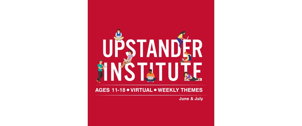 Virtual Upstander Institute