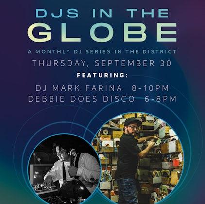 DJ's in the Globe: Mark Farina & Debbie Does Disco