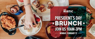 Presidents Day Brunch at The Rustic
