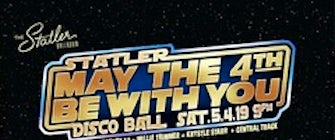 "The Statler hosts ""May the Fourth Be With You"" Disco Ball for National Star Wars Day"