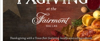 Celebrate Thanksgiving Texas-Style At Fairmont Dallas With TxGiving Brunch and Dinner