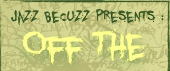 Jazz BeCuzz Present: Off The Top Of The Dome Read-In and Poetry Forum
