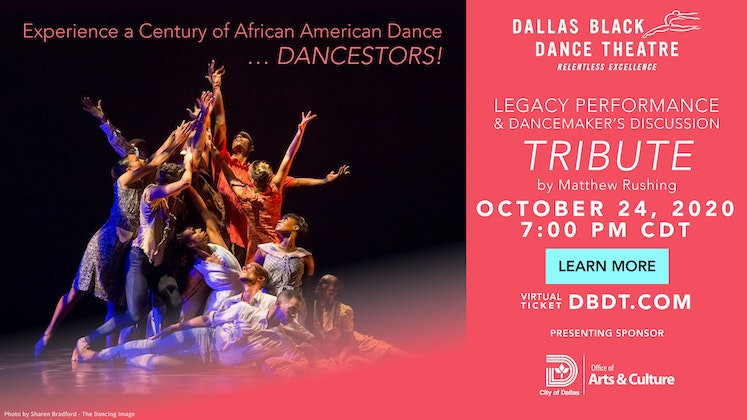 Legacy Performance Series and Dancemaker's Discussion: Tribute