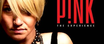 Just Like P!NK - The Ultimate P!NK Experience