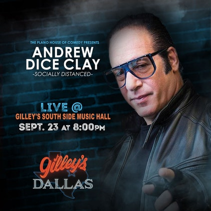 Andrew Dice Clay - Socially Distanced - LIVE at Gilley's Dallas - South Side Music Hall