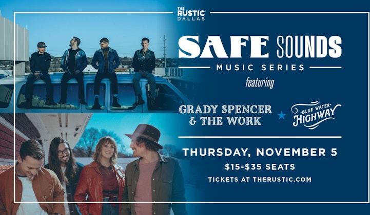 Safe Sounds: Grady Spencer & The Work & Blue Water Highway