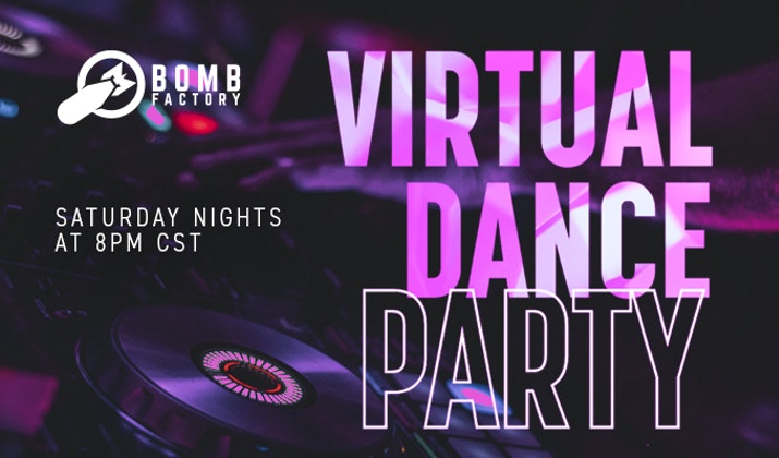 The Bomb Factory's Virtual Dance Party
