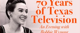 70 Years of Texas Television: An Evening with Bobbie Wygant
