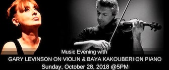 Music Evening with GARY LEVINSON ON VIOLIN AND BAYA KAKOUBERI ON PIANO