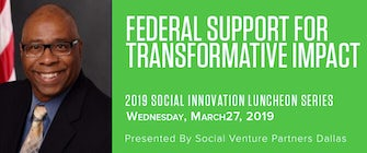 Social Innovation Luncheon - Federal Support for Transformative Impact