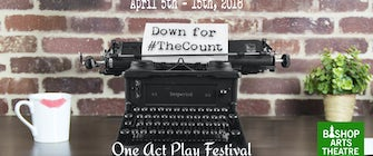 Down for #TheCount One-Act Play Festival: A Celebration of Female Voices