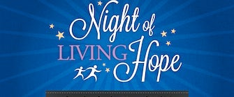 Night of Living Hope Gala
