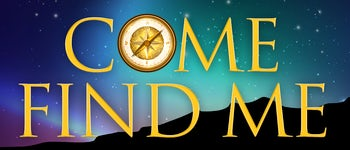 COME FIND ME - A NEW CHRISTMAS MUSICAL Holiday Concert