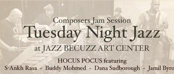 TUESDAY NIGHT JAZZ: Composers Jam