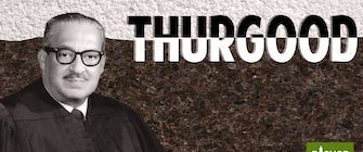 Thurgood by George Stevens, Jr. In partnership with Jubilee Theatre