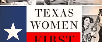 Brown Bag Lecture: Texas Women First: Leading Ladies of Lone Star History with Sherrie McLeroy