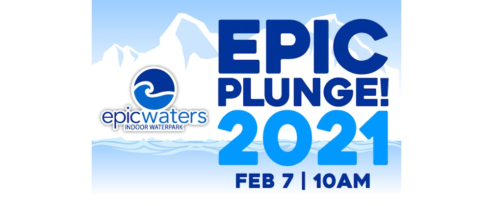 Epic Waters Third Annual Epic Plunge