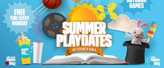 Summer Playdates at Legacy Hall