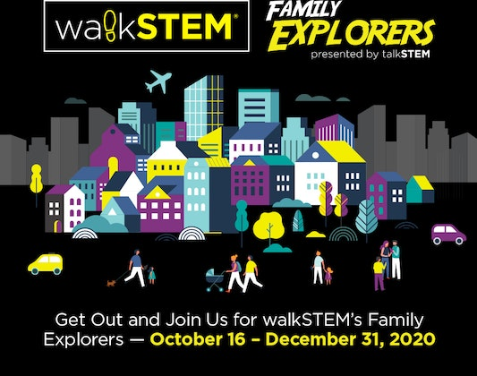 walkSTEM Family Explorers
