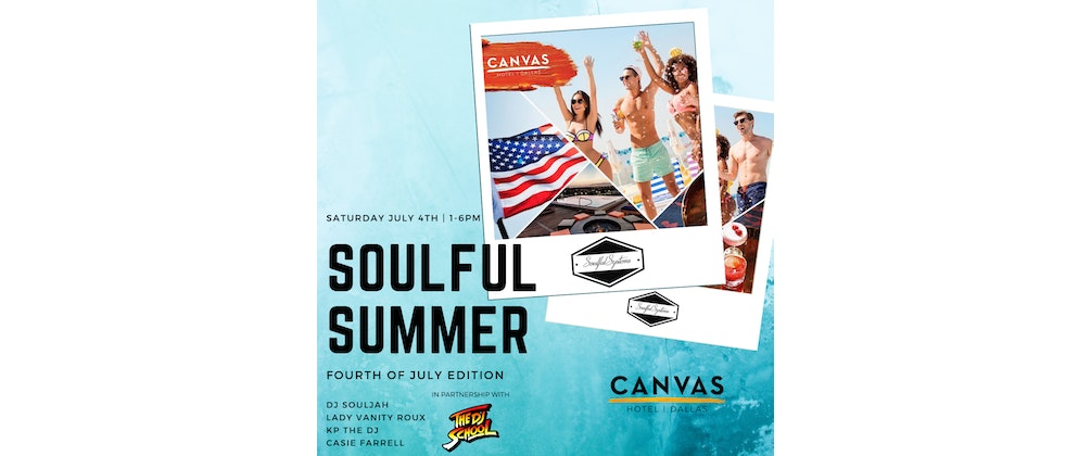 Soulful Summer Fourth of July Edition