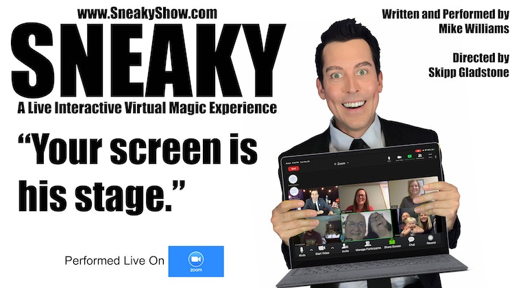 SNEAKY - A Live Virtual Magic Show