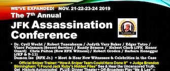 7th Annual JFK Assassination Conference at The Doubletree, Mkt. Ctr. Nov. 21-24