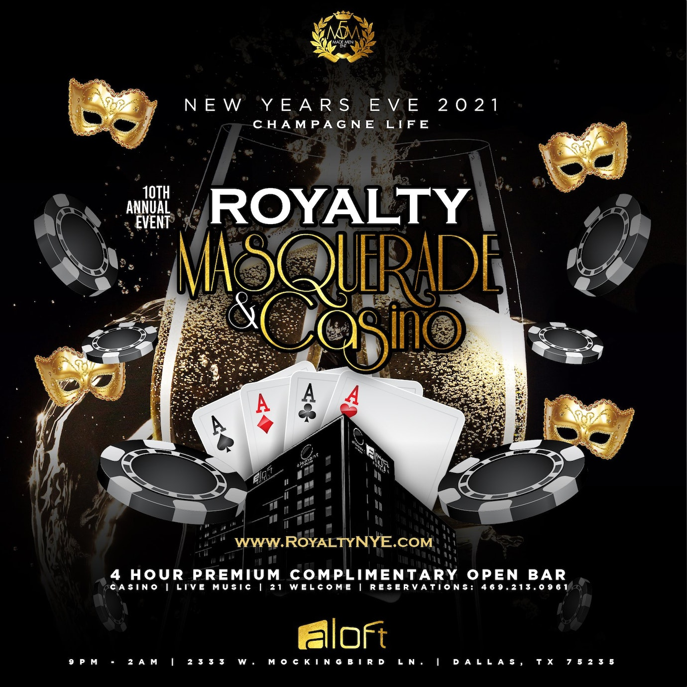 10th Annual New Years Eve 2021 Champagne Life: ROYALTY MASQUERADE & CASINO