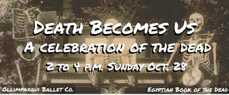 Death Becomes Us: A Celebration of the Dead