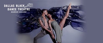 Dallas Black Dance Theatre Presents DANCING BEYOND BORDERS