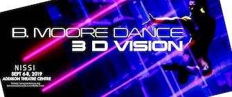 B. Moore Dance 3D Vision