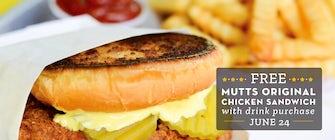 FREE Mutts Original Chicken Sandwich Day!