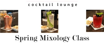 Spring Mixology Class