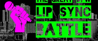 The Great DFW Lip Sync Battle