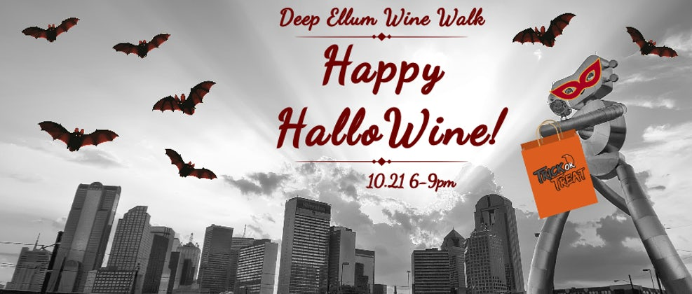 Deep Ellum Wine Walk: Happy HalloWine!