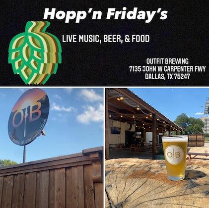 Hopp'n Friday's: Live Music, Beer, & Food