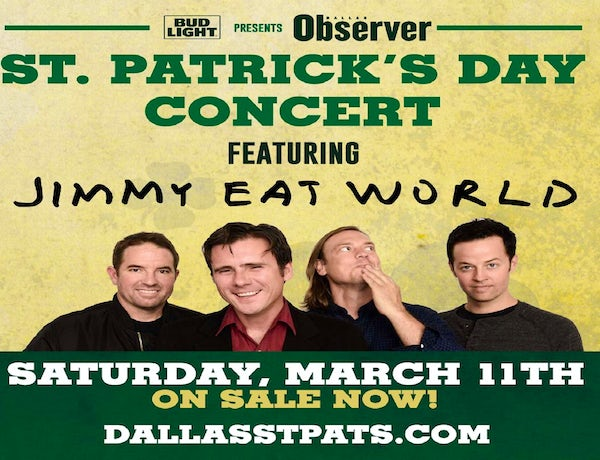 Dallas Observer & Bud Light Present St. Patrick's Day Concert