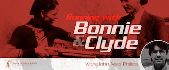 Historic City Tour: Running with Bonnie & Clyde with John Neal Phillips