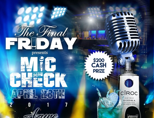 The Final Friday Mic Check